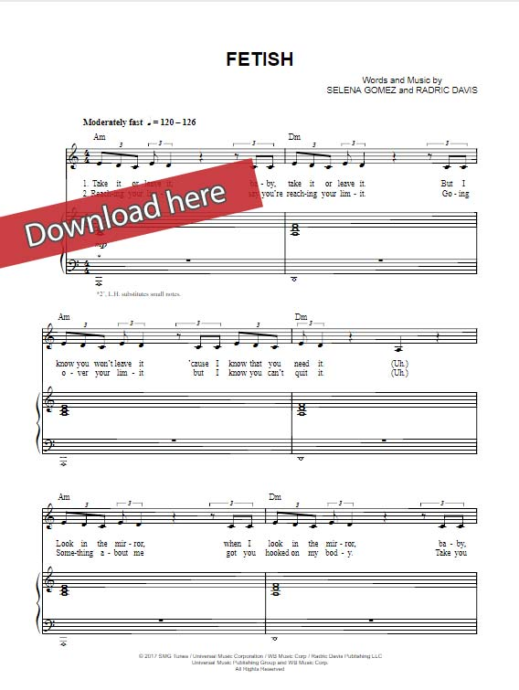 selena gomez, fetish, sheet music, piano notes, chords, how to play, klavier noten, keyboard, voice, vocals, guitar, composition